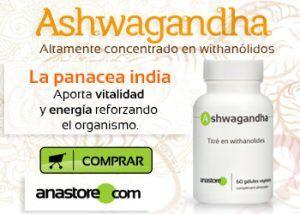 ▷ ASHWAGANDHA: Propiedades, beneficios,efectos y dosis